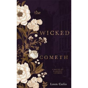 Wicked Cometh: The addictive historical mystery, The