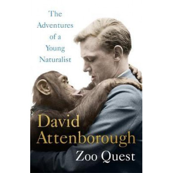 Adventures of a Young Naturalist (Zoo Quest)