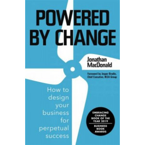 Powered by Change: Design your business to make the most of change