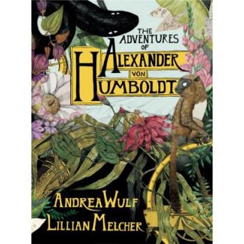 Adventures of Alexander von Hunboldt, The