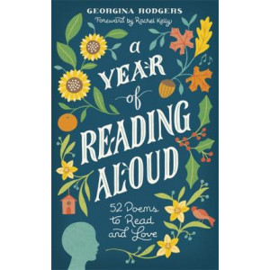 Year of Reading Aloud: 52 poems to learn and love, A