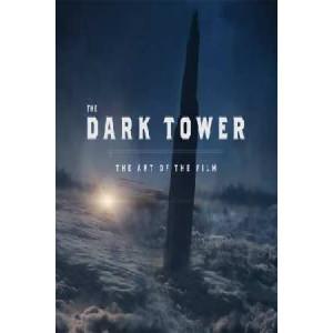 Dark Tower: The Art of the Film