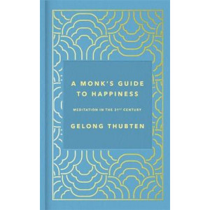 Monk's Guide to Happiness, A