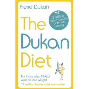Dukan Diet, The: The Revised and Updated Edition