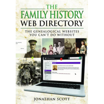 Family History Web Directory: The Genealogical Websites You Can't Do Without