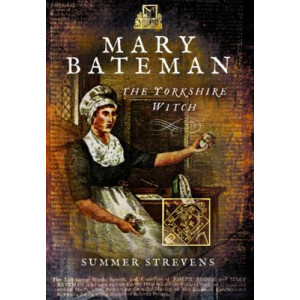 Yorkshire Witch, The: The Life and Trial of Mary Bateman