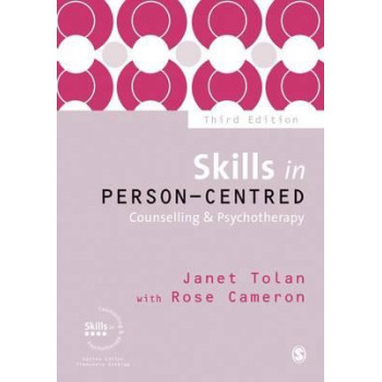 Skills in Person-Centred Counselling & Psychotherapy 3E
