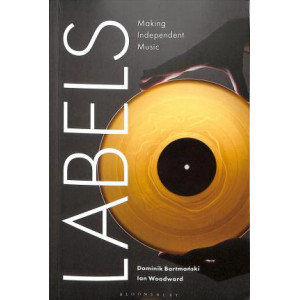 Labels: Making Independent Music