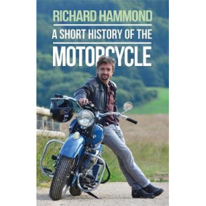 Short History of the Motorcycle, A