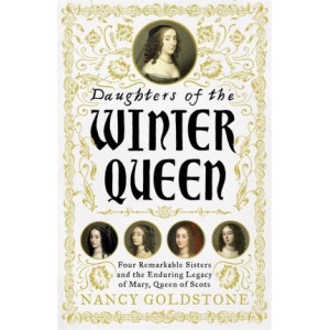 Daughters of the Winter Queen: Four Remarkable Sisters
