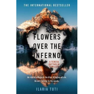 Flowers Over the Inferno: The international bestselling debut sensation