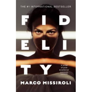 Fidelity: The Number One International Bestseller