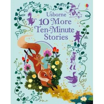 10 More Ten-Minute Stories