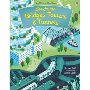 See Inside Bridges, Towers and Tunnels (Board Book)