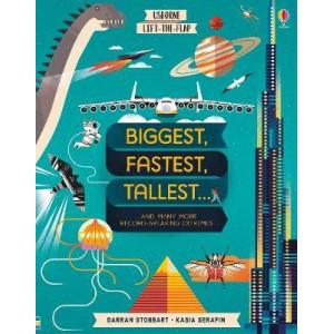 Lift-the-Flap Biggest, Fastest, Tallest...