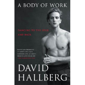 Body of Work: Dancing to the Edge and Back