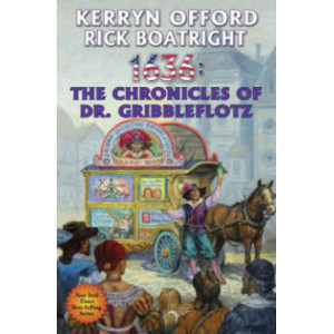 1636: Chronicles of Dr. Gribbleflotz, The (Ring of Fire #20)