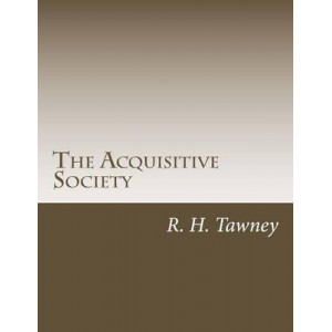 Acquisitive Society : Greed and Society