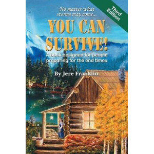 You Can Survive: A Book Designed for People Preparing for the End Times