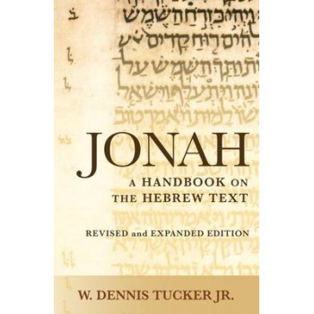 Jonah: A Handbook on the Hebrew Text (Revised and Expanded edition, 2018)