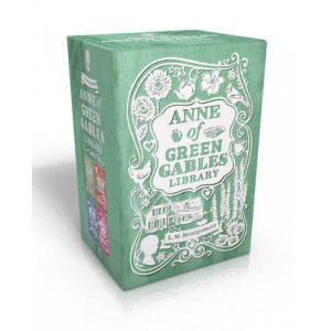 Anne of Green Gables Library: Anne of Green Gables; Anne of Avonlea; Anne of the Island; Anne's House of Dreams