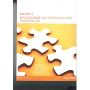 MANT251 Management and Organisations : Resources for Study