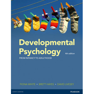 Developmental Psychology: From Infancy to Adulthood 4E
