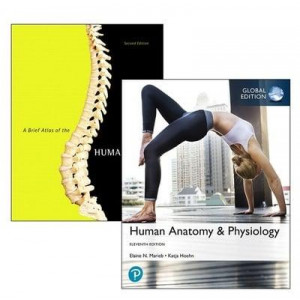Human Anatomy & Physiology, Global Edition + A Brief Atlas of the Human Body 11E
