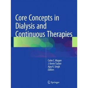Core Concepts in Dialysis and Continuous Therapies: 2016