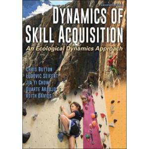 Dynamics of Skill Acquisition: An Ecological Dynamics Approach