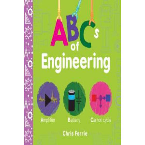 ABCs of Engineering (Board Book)