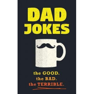 Dad Jokes: Good, Clean Fun for All Ages!