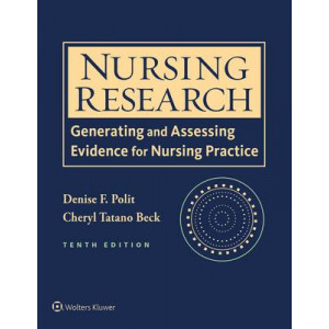 Nursing Research: Generating and Assessing Evidence for Nursing Practice 10E