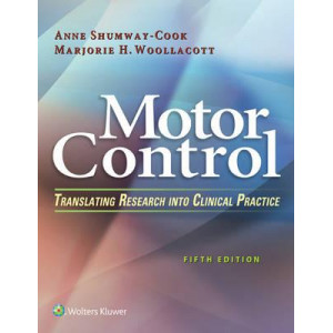 Motor Control: Translating Research Into Clinical Practice 5e