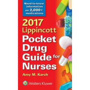 2017 Lippincott Pocket Drug Guide for Nurses