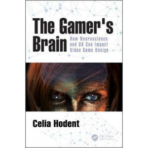Gamer's Brain: How Neuroscience and UX Can Impact Video Game Design