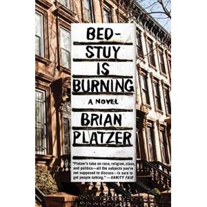 Bed-Stuy Is Burning: A Novel