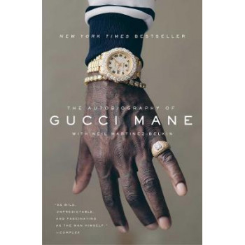 Autobiography of Gucci Mane, The