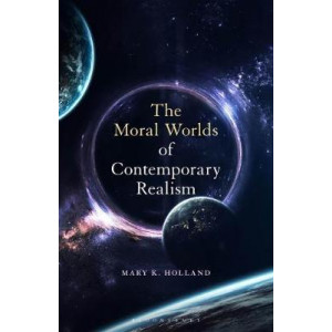 Moral Worlds of Contemporary Realism, The