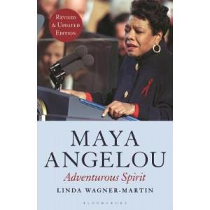 Maya Angelou (Revised and Updated Edition): Adventurous Spirit