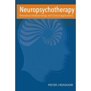 Neuropsychotherapy: Theoretical Underpinnings and Clinical Applications