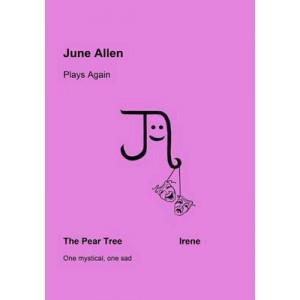 June Allen Plays Again : The Pear Tree & Irene