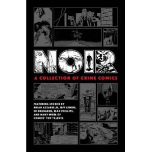 Noir:  Collection Of Crime Comics