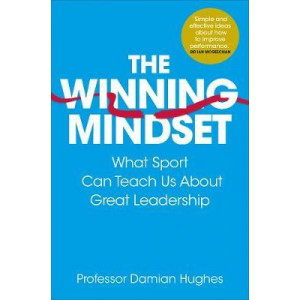 Winning Mindset: What Sport Can Teach Us About Great Leadership