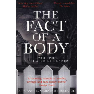 Fact of a Body: A Gripping True Crime Murder Investigation