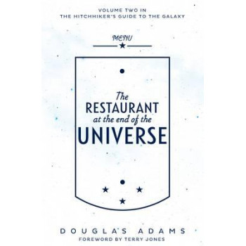 Hitchhikers Guide to the Galaxy #2: Restaurant at the End of the Universe