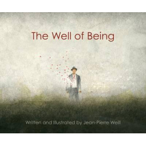 Well of Being: A Children's Picture Book for Adults