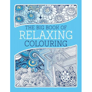 Big Book of Relaxing Colouring