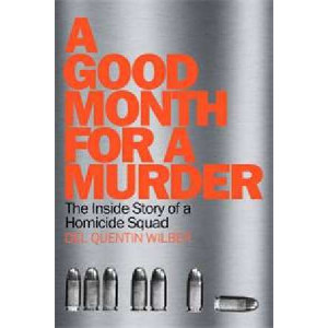 Good Month for Murder: The Inside Story of A Homicide Squad