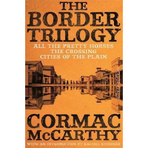 Border Trilogy: Picador Classic